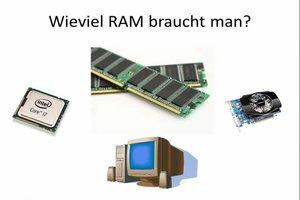 Wieviel RAM braucht man? - Hier erfahren Sie es