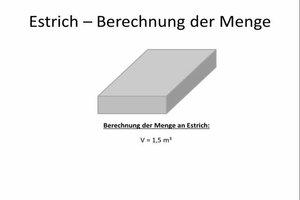 Estrich - Die Berechnung der Menge gelingt so