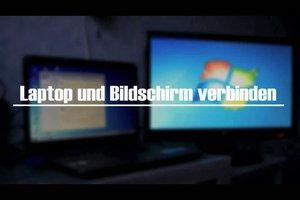 Externen Bildschirm an Laptop anschließen - Anleitung