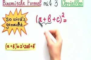 Binomische Formel mit 3 Variablen - so berechnen Sie sie