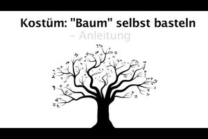 """Kostüm """"Baum"""" selbst basteln - Anleitung"""