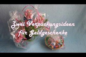 Geld schön verpacken - zwei kreative Ideen für ein Geschenk