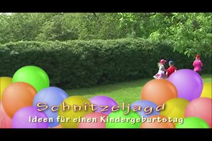 Schnitzeljagd - Anleitung für einen Kindergeburtstag