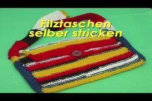 Filztaschen selber stricken - Anleitung
