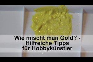 Wie mischt man Gold? - Hilfreiche Tipps für Hobbykünstler