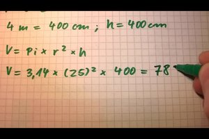 Zylinderberechnung - Volumen berechnen Schritt für Schritt