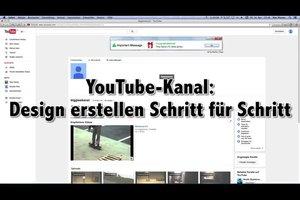 YouTube-Kanal: Design erstellen Schritt für Schritt