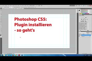 Photoshop CS5: Plugin installieren - so geht's