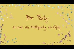 90er Party - so wird die Mottoparty ein Erfolg