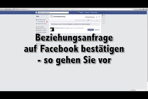 Beziehungsanfrage auf Facebook bestätigen - so gehen Sie vor