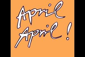 April-Scherz - die Freundin humorvoll in den April schicken