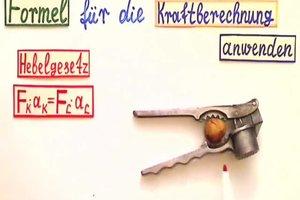 Einseitiger Hebel - die Formel für die Kraftberechnung richtig anwenden