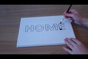 Text auf einer Leinwand gestalten - so gelingt's mit Acrylfarbe